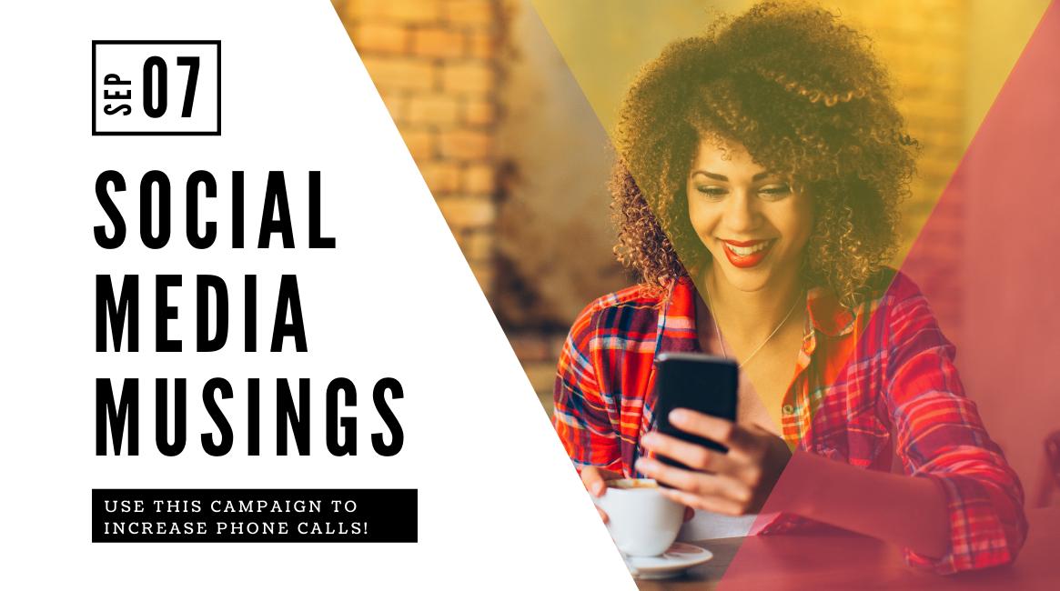 Increase PHONE CALLS  – get REAL RESULTS!
